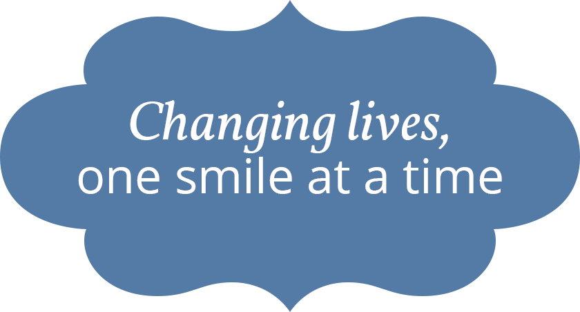 Changing lives, one smile at a time